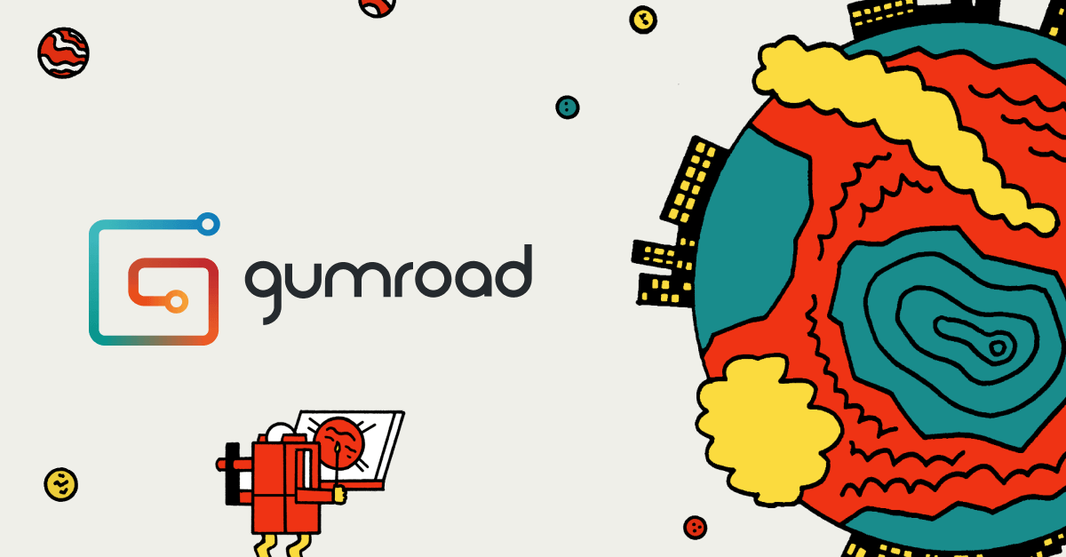 Gumroad! What is it and why is it worth checking out.